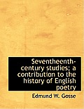 Seventheenth-Century Studies; A Contribution to the History of English Poetry