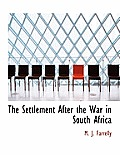 The Settlement After the War in South Africa