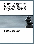 Select Epigrams from Martial for English Readers