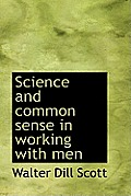 Science and Common Sense in Working with Men