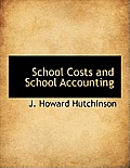 School Costs and School Accounting