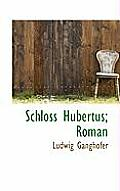Schloss Hubertus; Roman