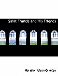 Saint Francis and His Friends