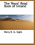 The 'Royal' Road Book of Ireland