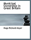 Municipal Ownership in Great Britain