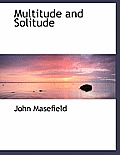 Multitude and Solitude