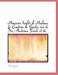 M Moires in Dits de Madame La Comtesse de Genlis, Sur Le Dix-Huiti Me Si Cle Et La