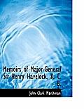Memoirs of Major-General Sir Henry Havelock, K. C. B.