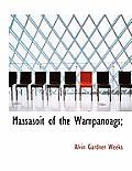 Massasoit of the Wampanoags;
