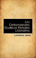 Les Contemporains Etudes Et Portraits Litt Raires