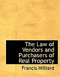 The Law of Vendors and Purchasers of Real Property