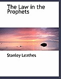 The Law in the Prophets