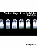 The Last Days of the Archduke Rudolph