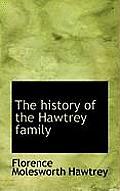 The History of the Hawtrey Family