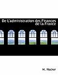 de L'Administration Des Finances de La France