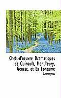 Chefs-D'Oeuvre Dramatiques de Quinault, Montfleury, Genest, Et La Fontaine