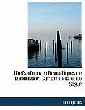 Chefs-d'Oeuvre Dramatiques de Demoustier, Carbon-Flins, Et de S?gur