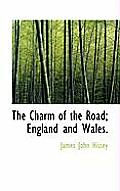 The Charm of the Road; England and Wales.