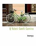 Q Valerii Catvlli Carmina