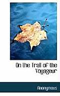 On the Trail of the Voyageur
