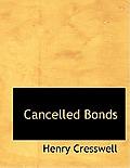 Cancelled Bonds