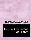 The Broken Sword of Ulster