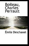 Boileau, Charles Perrault