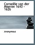 Corneille Van Der Meeren 1610 - 1626