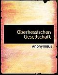 Oberhessischen Gesellschaft