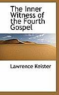 The Inner Witness of the Fourth Gospel