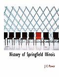 History of Springfield Illinois