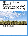 History of the German Pettlements and of the Present Century