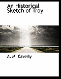 An Historical Sketch of Troy