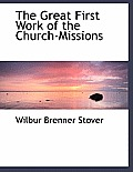 The Great First Work of the Church-Missions