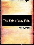 The Fair of May Fair.