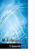 An Enthusiast