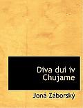 Diva DUI IV Chujame