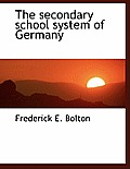 The Secondary School System of Germany