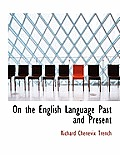 On the English Language Past and Present