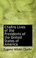 Chafins Lives of the Presidents of the United States of America