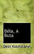 Bela, a Buta