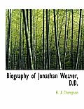 Biography of Jonathan Weaver, D.D.