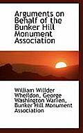 Arguments on Behalf of the Bunker Hill Monument Association