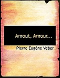 Amout, Amour...