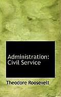 Administration: Civil Service