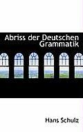 Abriss Der Deutschen Grammatik