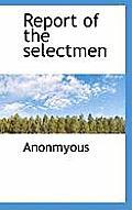 Report of the Selectmen