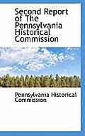 Second Report of the Pennsylvania Historical Commission