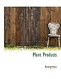 Plant Products
