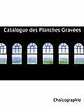 Catalogue Des Planches Grav Es